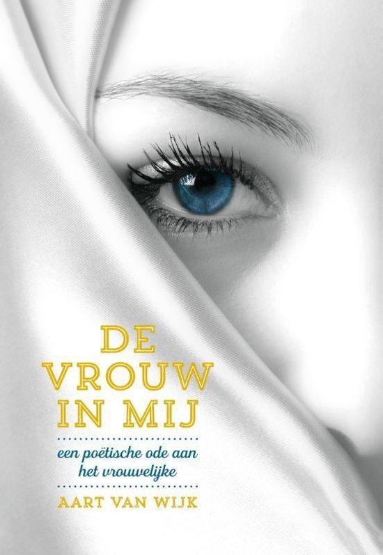 De vrouw in mij - Aart van Wijk  