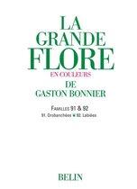La grande Flore (Volume 14) - Famille 91 & 92