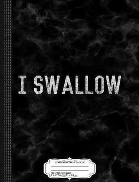 I Swallow Composition Notebook