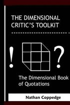 The Dimensional Critic's Toolkit