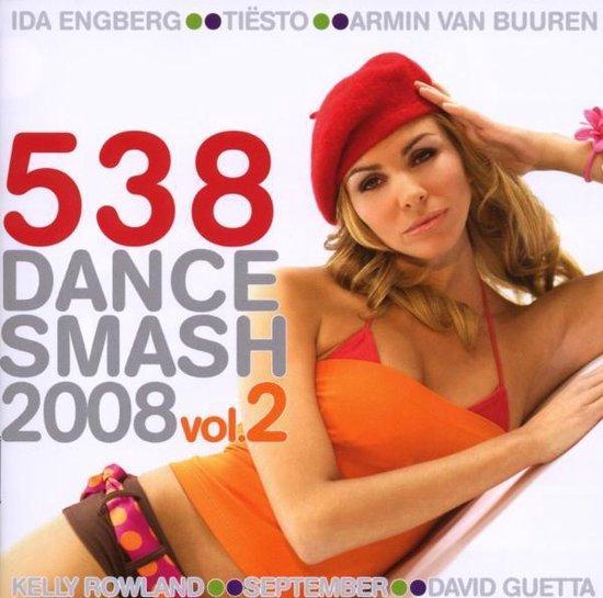 538 Dance Smash 2008 Vol. 2