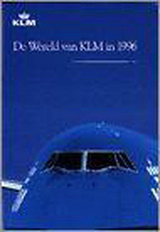 WERELD VAN KLM IN 1996 - none |