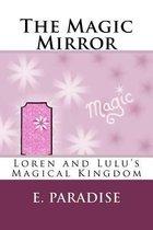 Loren and Lulu's Magical Kingdom