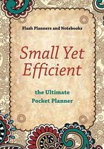 Small Yet Efficient - The Ultimate Pocket Planner