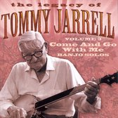 The Legacy Of Tommy Jarrell Vol. 3: Come And Go With Me