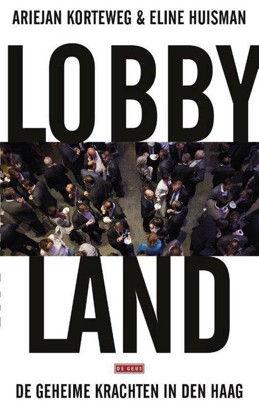 Lobbyland - Ariejan Korteweg | Fthsonline.com