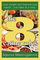 The 8 Eating Rules