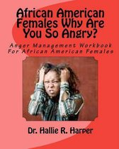 African American Females Why Are You So Angry?