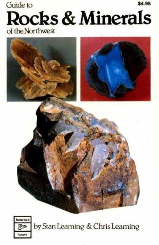 Boek cover Guide to Rocks and Minerals of the Northwest van Stan/Chris Leaming (Paperback)
