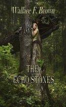 The Echo Stones