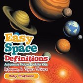 Easy Space Definitions Astronomy Picture Book for Kids Astronomy & Space Science