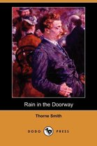Rain in the Doorway (Dodo Press)