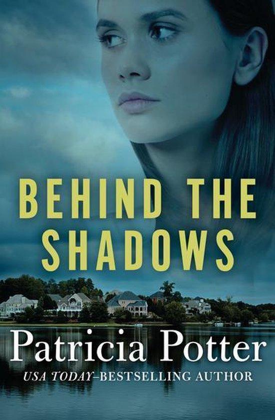 Omslag van Behind the Shadows