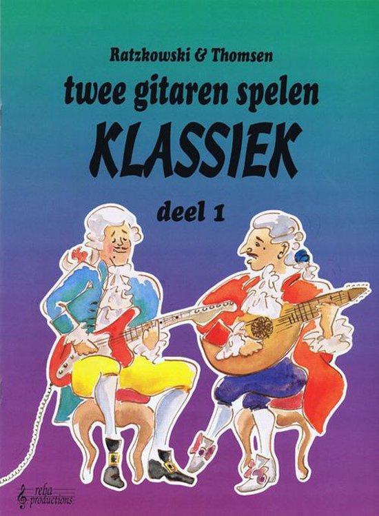 Twee Gitaren Spelen Klassiek 1 - Torsten Ratzkowski |