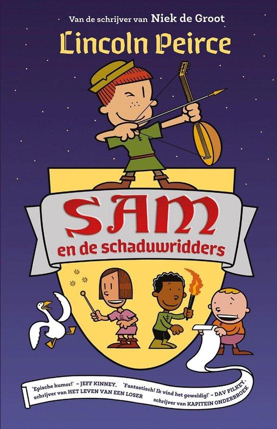 Sam 1 - Sam en de schaduwridders - Lincoln Peirce |