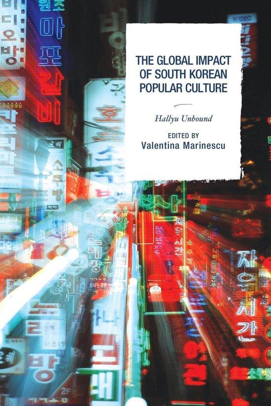 Boek cover The Global Impact of South Korean Popular Culture van Crystal S. Anderson (Onbekend)