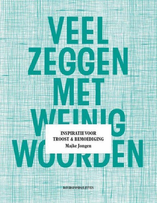 Veel Zeggen Met Weinig Woorden - Majke Jongen |