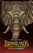 Bravelands 2 -   De Regelbrekers