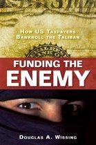 Boek cover Funding the Enemy van Douglas A. Wissing
