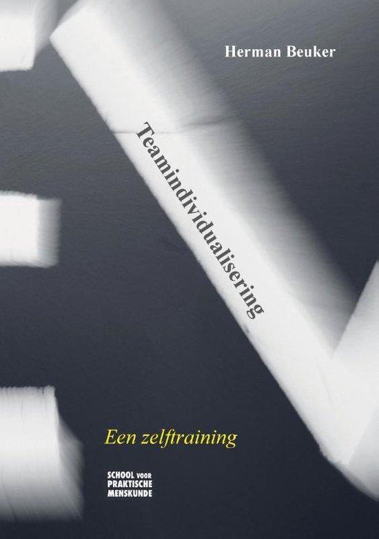 Behoeften - Teamindividualisering - Herman Beuker |