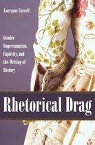 Rhetorical Drag