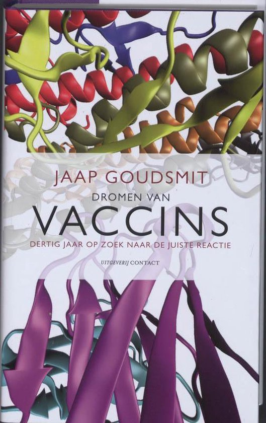 Boek cover Dromen Van Vaccins van Jaap Goudsmit (Hardcover)