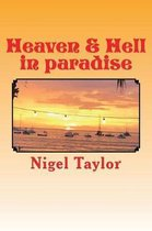 Heaven & Hell in Paradise