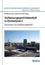 Verfassungsgerichtsbarkeit in Zentralasien I. Sammlung von Verfassungstexten