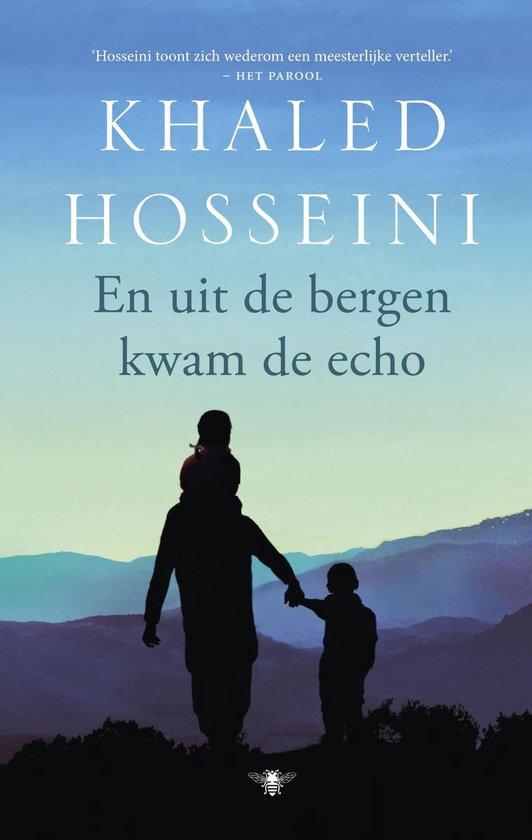 En uit de bergen kwam de echo - Khaled Hosseini |