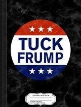 Tuck Frump Composition Notebook