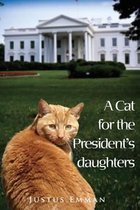 A cat for the President's Daughters