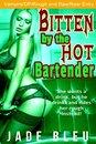 Bitten by the Hot Bartender