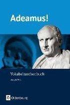 Adeamus! - Ausgabe A: Vokabeltaschenbuch