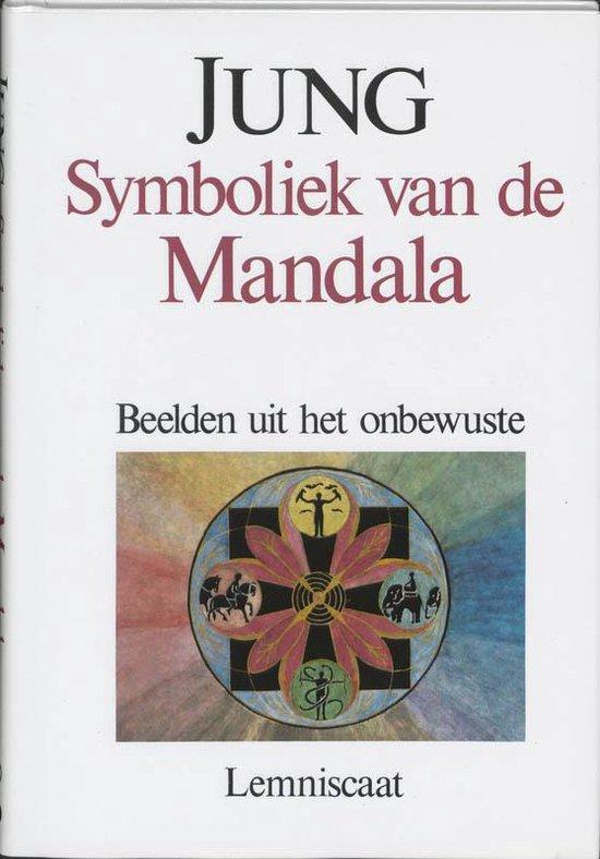 Symboliek Van De Mandala - Carl Gustav Jung |