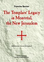 The Templars' Legacy in Montreal