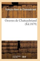Oeuvres de Chateaubriand