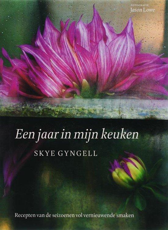 Een jaar in mijn keuken - Skye Gyngell |