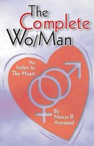The Complete Wo/Man