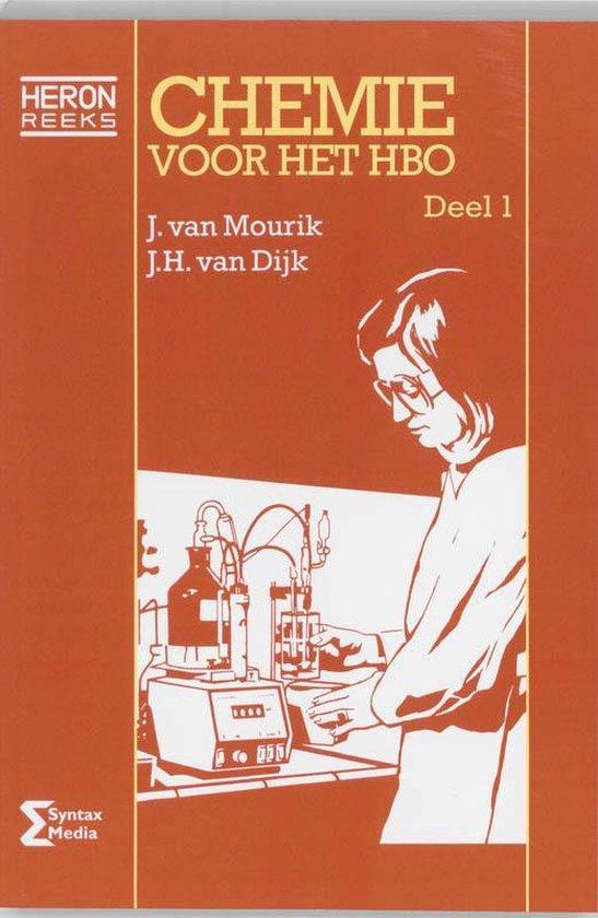 Chemie Voor Het Hbo / 1 - J. van Mourik |