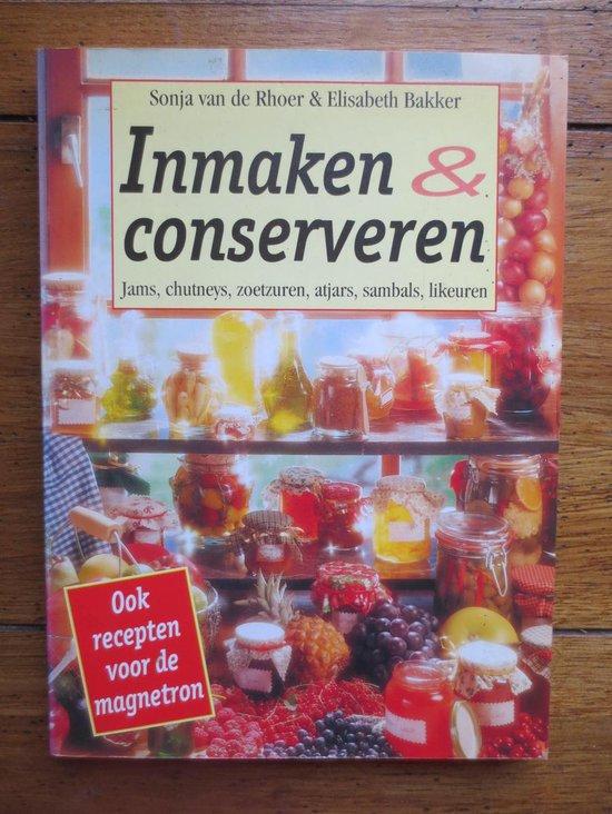 Inmaken & conserveren - Elisabeth Bakker |