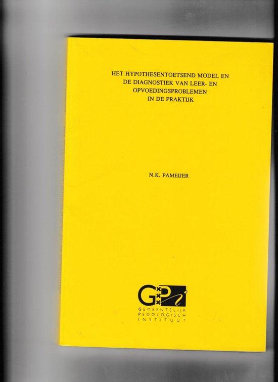 Hypothesetoetsend model opvoedingsprobl - Pameyer  