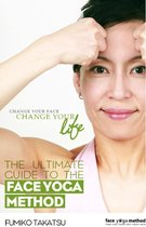 The Ultimate Guide To The Face Yoga Method