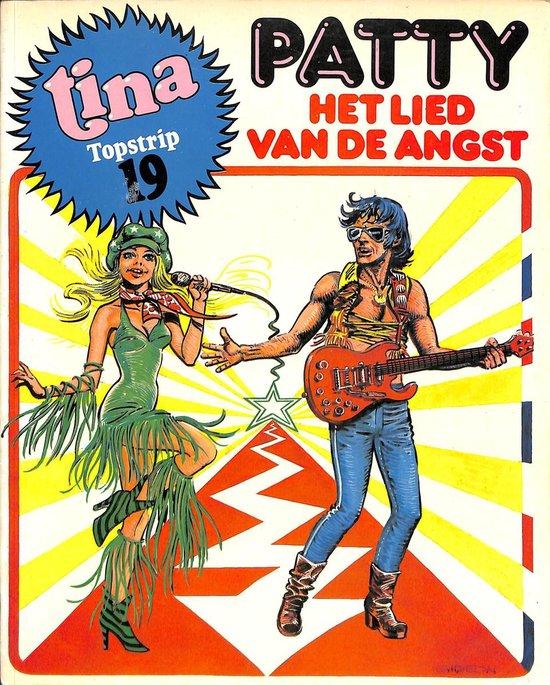 Tina Topstrip 19 - Patty het lied van de angst - Hartog Banda |