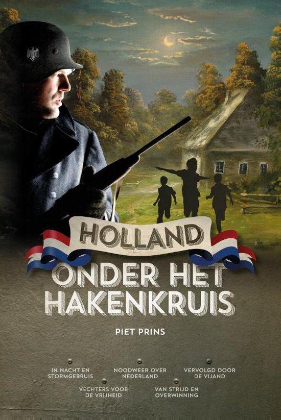 Holland onder het hakenkruis - Piet Prins |