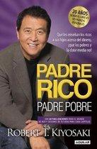 Padre Rico, Padre Pobre. Edicion 20 aniversario / Rich Dad Poor Dad