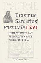 Erasmus Sarcerius' Pastorale (1559)en de vorming van predikanten in de zestiende eeuw