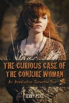The Curious Case of the Conjure Woman
