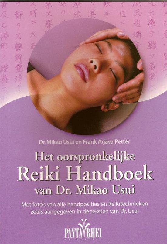 Het oorspronkelijke Reiki handboek van dr. Mikao Usui - M. Usui  