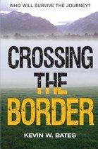 Crossing The Border