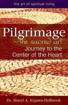 Pilgrimage-The Sacred Art